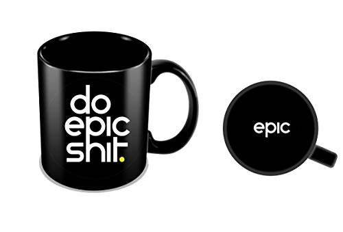 Funny Coffee Mug | Do Epic Shit Mug Funny Mug 11oz Black Mug | 100% Ceramic Cup | Great Gift Idea