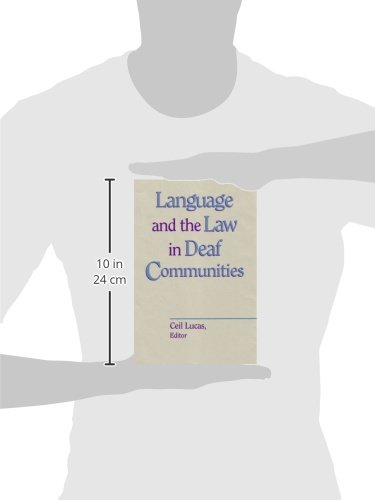 Language and the Law in Deaf Communities (Gallaudet Sociolinguistics) by Gallaudet University Press