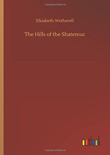 The Hills of the Shatemuc ebook