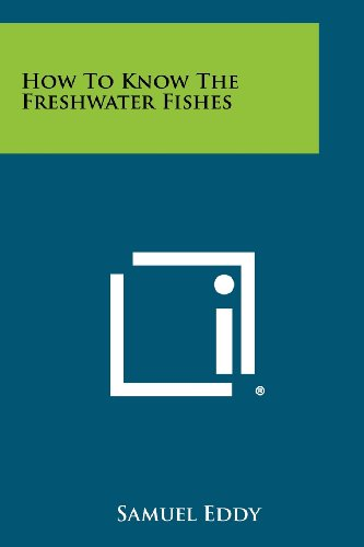 How To Know The Freshwater Fishes