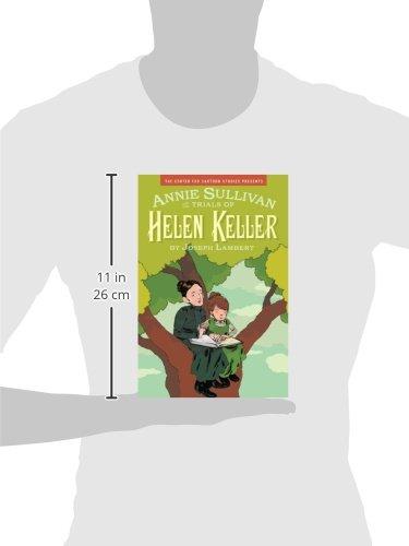 Annie Sullivan and the Trials of Helen Keller (Center for Cartoon Studies Presents)