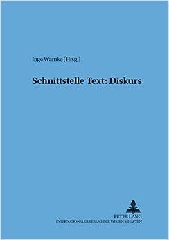 Schnittstelle Text: Diskurs (Hallesche Sprach- Und Textforschung, )