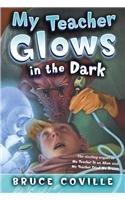 Read Online My Teacher Glows in the Dark (My Teacher (PB)) ebook