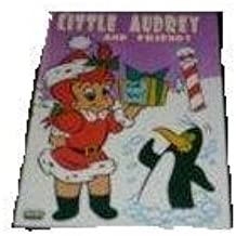 Little Audrey and Friends: Santa's Suprise+Snow Fooling+The little Angel+the Firts Christmas