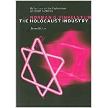 The Holocaust Industry Publisher: Verso; Second Edition