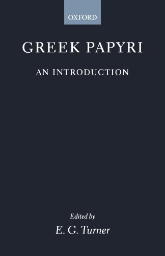 Greek Papyri: An Introduction (Clarendon Paperbacks)
