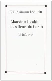 Monsieur Ibrahim et les fleurs du Coran, Schmitt, Éric-Emmanuel