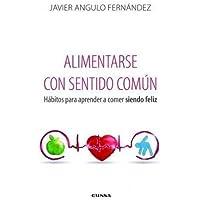 ALIMENTARSE CON SENTIDO COMÚN (Fuera de Colección)