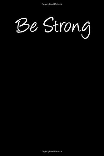 Download Be Strong: Blank Lined Journal pdf