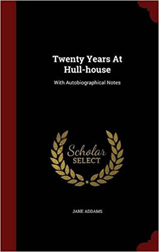 Book Twenty Years At Hull-house: With Autobiographical Notes