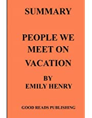 SUMMARY: PEOPLE WE MEET ON VACATION - (EMILY HENRY)