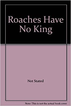 Book The Roaches Have No King
