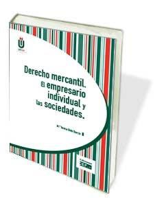 Derecho mercantil. El empresario individual y las sociedades por Bote García, María Teresa