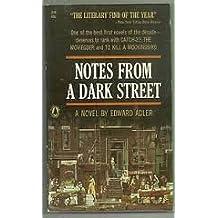 Notes from a Dark Street: A Novel