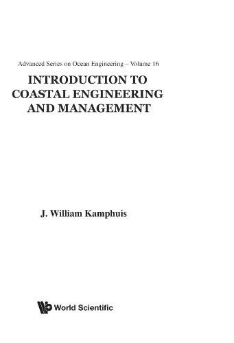INTRODUCTION TO COASTAL ENGINEERING AND MANAGEMENT (Advanced Series on Ocean Engineering - Vol. 16) (Advanced Ocean Engineering)