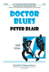 Read Online Doctor Blues (Educational Octavo, SATB) pdf