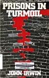 Prisons in Turmoil 9780316432603