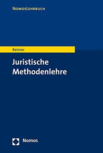 Juristische Methodenlehre (Nomoslehrbuch)