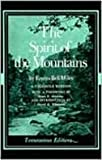 Spirit of the Mountains, Miles, Emma Bell, 0870494651