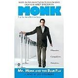 Mr Monk & the Blue Flu