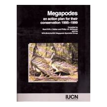 Megapodes: An Action Plan for Their Conservation, 1995-1999