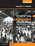 img - for Essential Epidemiology: An Introduction for Students and Health Professionals (Essential Medical Texts for Students and Trainees) by Penny Webb (2011-01-31) book / textbook / text book