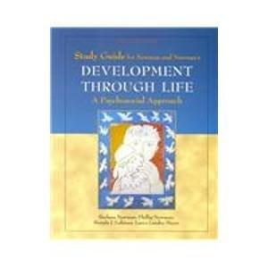 Development Through Life: A Psychosocial Approach (Study Guide)