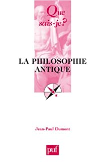 La philosophie antique, Dumont, Jean-Paul