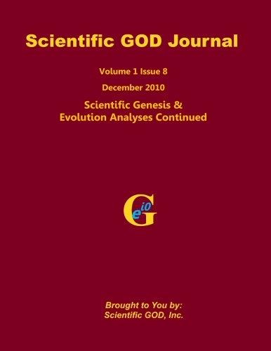 Scientific GOD Journal Volume 1 Issue 8: Scientific Genesis & Evolution Analyses Continued (Cambridge Studies in Linguistics (Paperback)) ebook
