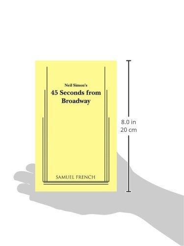 45 Seconds From Broadway Neil Simon Neil Simon 9780573628504