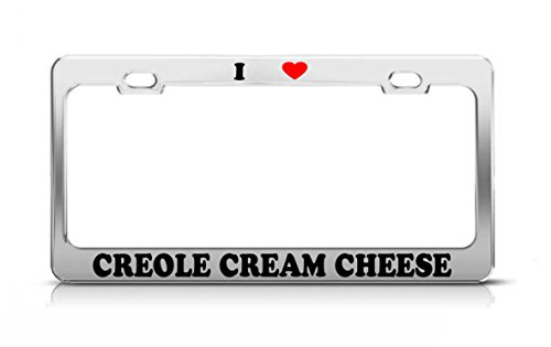I HEART CREOLE CREAM CHEESE Food Fruit Vegetable Metal Tag License Plate Frame