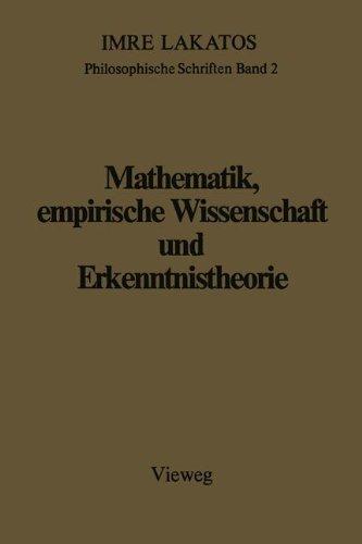 Mathematik, Empirische Wissenschaft und Erkenntnistheorie (Philosophische Schriften) (German Edition)