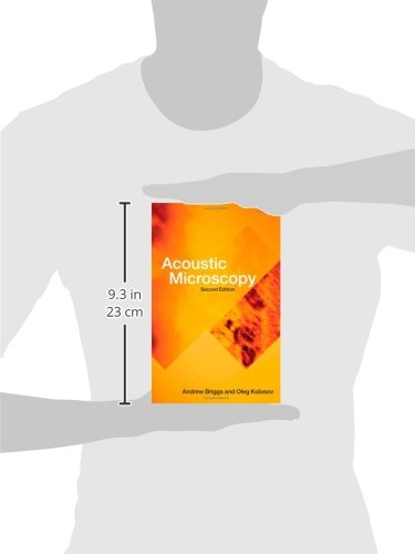 Acoustic Microscopy (Monographs on the Physics and Chemistry of Materials)