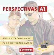 Perspectivas. Spanisch für Erwachsene / Band 1 - Europäischer Referenzrahmen: A1: Kursraum-CDs (Versión didáctica). Dialoge, Texte, Phonetik-Übungen und Lieder