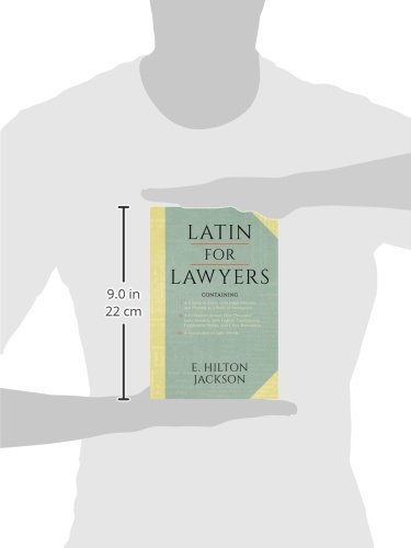 Latin for Lawyers. Containing: I: A Course in Latin, with Legal Maxims & Phrases as a Basis of Instruction II. a Collection of Over 1000 Latin Maxims by The Lawbook Exchange, Ltd.