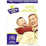 Mommy & Me: Fun & Friends