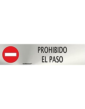 Normaluz RD707025 - Señal Adhesiva Rectangular Prohibido El Paso Acero inoxidable Adhesivo 0,8 mm