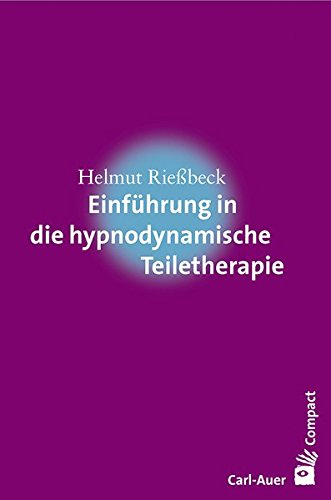 Einführung in die hypnodynamische Teiletherapie