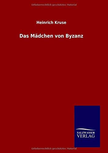 Read Online Das Mädchen von Byzanz (German Edition) pdf epub