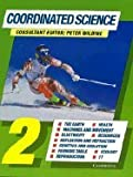 Coordinated Science 2, Peter Wilding and Mary Jones, 0521481163
