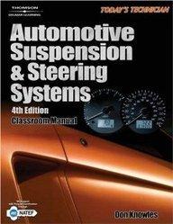 Automotive Suspension & Steering Systems: Classroom Manual