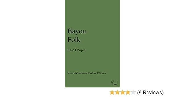 Bayou Folk (Inwood Commons Modern Editions)