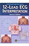 12-Lead ECG Interpretation, Springhouse Publishing Company Staff, 1582553688