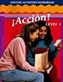 Accion! Level 1 Writing Activities Workbook, Jacqueline A. Hall, 0026353032