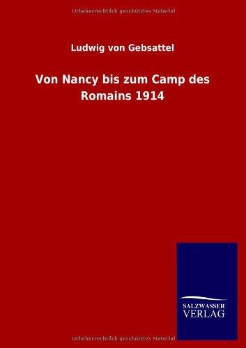 Von Nancy bis zum Camp des Romains 1914 (German Edition) ebook