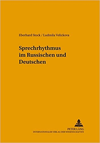 Sprechrhythmus im Russischen und Deutschen (Hallesche Schriften zur Sprechwissenschaft und Phonetik) (German Edition)