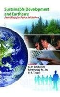 Sustainable Development and Earth Care Searching for Policy Initiatives pdf