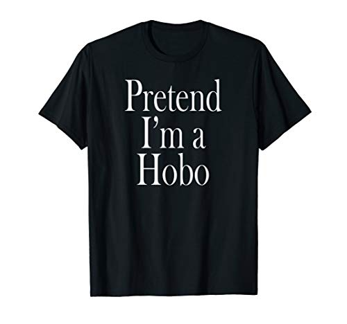 Hobo Costume T-Shirt for the Last Minute Party]()