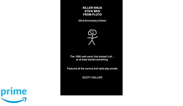 Killer Ninja Stick Men From Pluto: 22nd Anniversary Edition ...