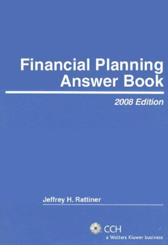 Financial Planning Answer Book (2008)